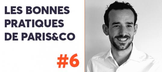 Les bonnes pratiques de Paris&Co #6
